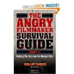 Angry Filmmaker Guide Only $16.95!
