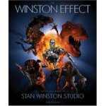 The Winston Effect The Art & History of Stan Winston Studio
