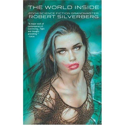 The World Inside, Robert Silverberg's novel